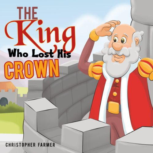 The King Who Lost His Crown audiobook cover art