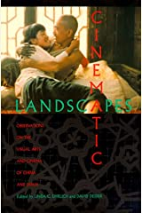 Cinematic Landscapes: Observations on the Visual Arts and Cinema of China and Japan Paperback