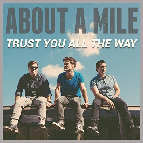Trust You All The Way Album Cover