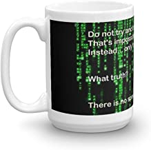 The Matrix: There is no spoon. 15 Oz Coffee Mugs With Easy-Grip Handle, Suitable For Hot And Cold Drinks. Can Be Used For Home And Office