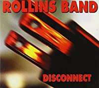 Disconnect / Miles Jam by Rollins Band (1994-09-05)