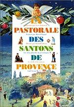 La Pastorale des santons de Provence d'Yves Audouard