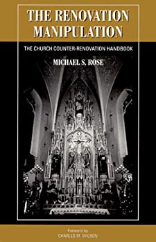 Paperback The Renovation Manipulation: The Church Counter-Renovation Handbook Book