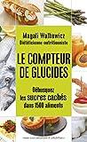 Le compteur de glucides - Format Kindle - 9782365493581 - 5,49 €