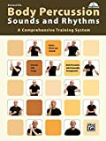 Body Percussion -- Sounds and Rhythms: A Comprehensive Training System (Book & DVD)
