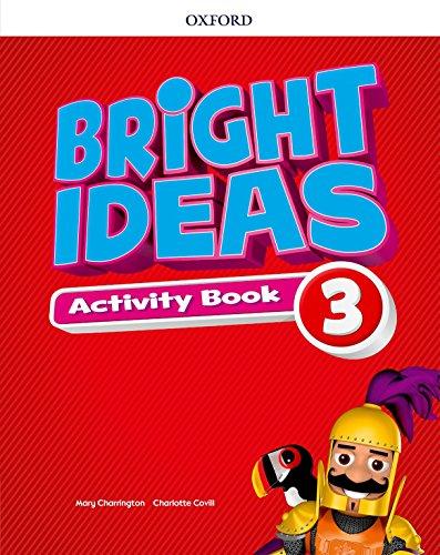 Bright Ideas 3 - Activity Book With Online Practice: Inspire curiosity, inspire achievement.: Vol. 3