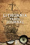 Lithuania Travel Journal: Notebook 120 Pages 6x9 Inches - Vacation Trip Planner Travel Diary Farewell Gift Holiday Planner