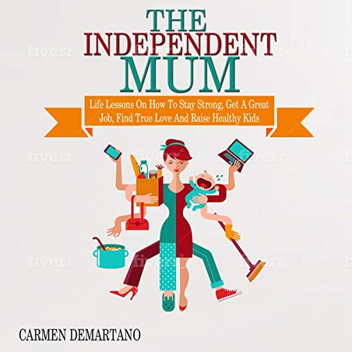 The Independent Mum audiobook cover art