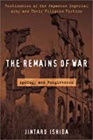 The Remains of War: Apologies and Forgiveness