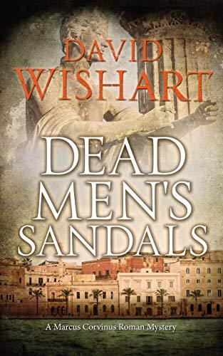 Dead Men's Sandals (Marcus Corvinus Book 21)
