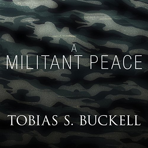A Militant Peace audiobook cover art