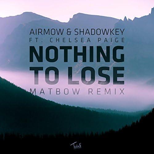 Airmow, Shadowkey & Chelsea Paige