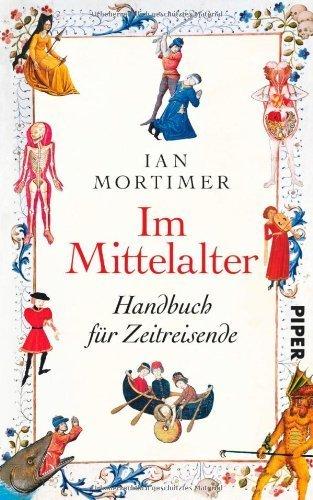 Buchseite und Rezensionen zu 'Im Mittelalter: Handbuch für Zeitreisende' von