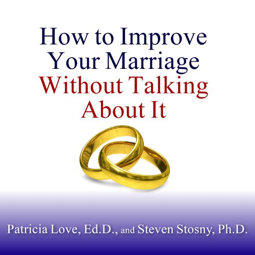 How to Improve Your Marriage Without Talking About It audiobook cover art