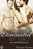 Dominated by Two: An MMF Threesome (Naughty Menage Book 1)