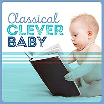 Classical Clever Baby