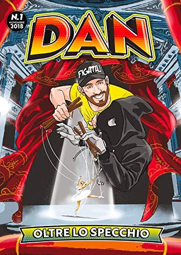 Fumetto Dan - Oltre lo specchio - n.1