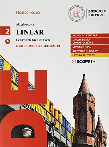 Linear. Lehrwerk für Deutsch. Kursbuch und Arbeitsbuch. Per il triennio delle Scuole superiori. Con CD Audio formato MP3. Con e-book. Con espansione online (Vol. 2)
