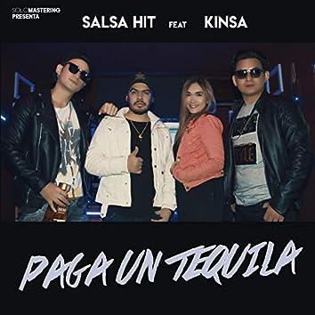 Paga Un Tequila (feat. Kinsa)