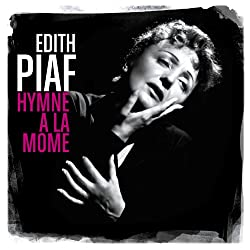 Hymne a la Mome Best of
