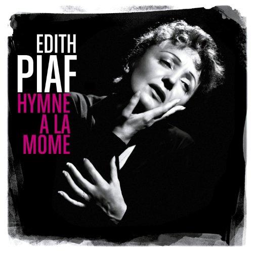 Edith Piaf - Hymne à la Môme (Best Of)