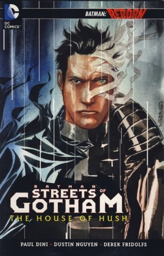 Batman: The Streets of Gotham - The House of the Hush (Vol. 3) by Paul Dini (24-Aug-2012) Paperback