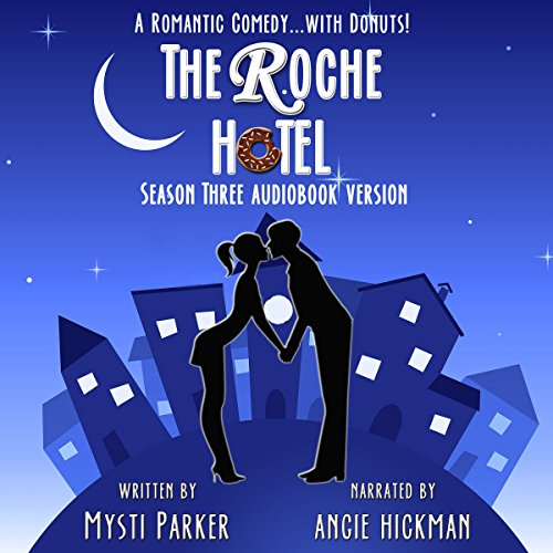 The Roche Hotel: Season Three audiobook cover art