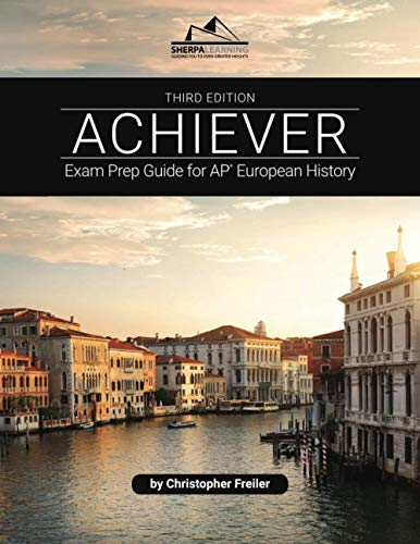 Compare Textbook Prices for ACHIEVER: Exam Prep Guide for AP European History  ISBN 9781948641401 by Freiler, Christopher
