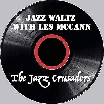 Jazz Waltz with Les Mccann - The Jazz Crusaders