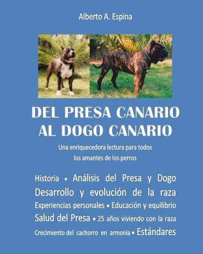 Del Presa Canario al Dogo Canario: Una enriquecedora lectura para todos los amantes de los perros