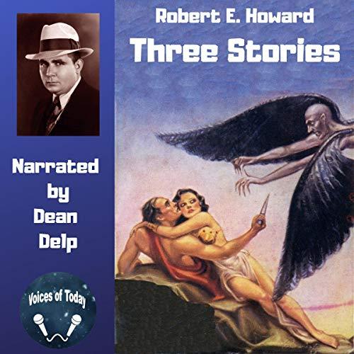 Three Stories by Robert E. Howard audiobook cover art