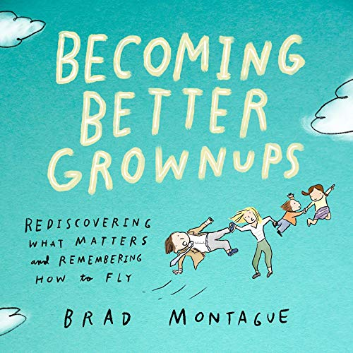 Becoming Better Grownups  By  cover art