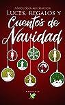 Luces, Regalos y Cuentos de Navidad par Monzant