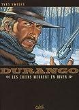 Durango T01 - Les chiens meurent en hiver