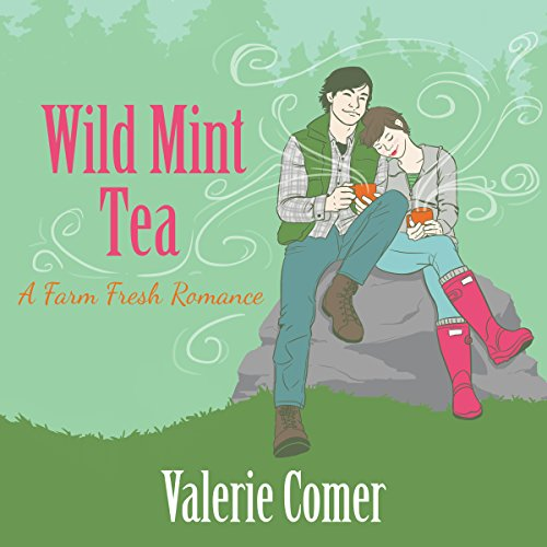 Wild Mint Tea     A Farm Fresh Romance Book 2              By:                                                                                                                                 Valerie Comer                               Narrated by:                                                                                                                                 Becky Doughty                      Length: 8 hrs and 34 mins     10 ratings     Overall 4.6