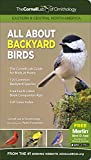 ALL ABOUT BACKYARD BIRDS: EASTERN & CENT (tr)   Cornell Lab Publishing (Cornell Lab of Ornithology)