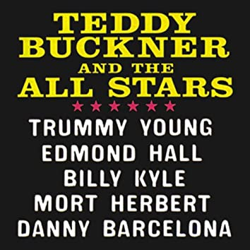 Teddy Buckner and the All-Stars (Remastered)