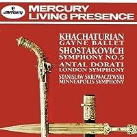 Shostakovich: Symphony No. 5 / Khachaturian: Gayne Ballet