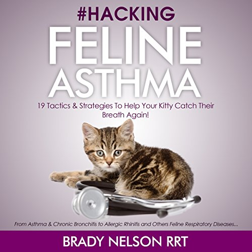 Hacking Feline Asthma audiobook cover art