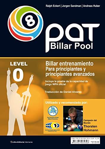 Billar Pool Entrenamiento PAT- Principio: Incluye la prueba de la capacidad de juego WPA oficial (Spanish Edition)