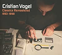 Classics Remastered by CRISTIAN VOGEL