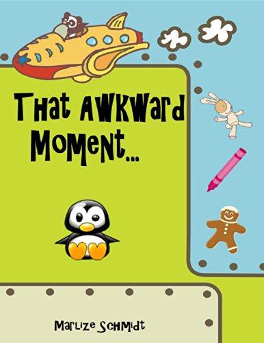 That Awkward Moment... (English Edition)