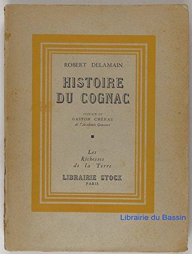 Histoire du Cognac
