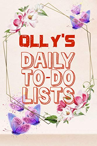 Olly\'s Daily To Do Lists: Weekly And Daily Task Planner | Daily Work Task Checklist | Lovely Personalised Name Journal | To Do List to Increase Your ... Time Management For Olly (110 Pages, 6x9)