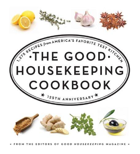 The Good Housekeeping Cookbook: ...
