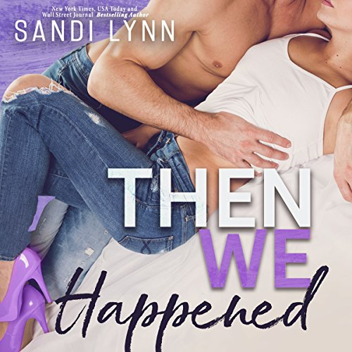 Then We Happened audiobook cover art