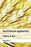 North/South Appalachia: Poetry Volume 1