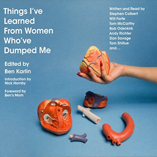 Things I've Learned from Women Who've Dumped Me audiobook cover art