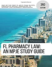 FL Pharmacy Law: An MPJE Study Guide