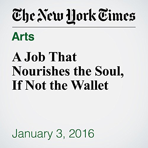 A Job That Nourishes the Soul, If Not the Wallet audiobook cover art